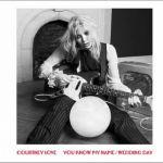 NOWOSCI MUZUCZNE 2014: Nowa piosenka Courtney Love - Wedding Day. Posłuchaj nowej piosenki Courtney Love [VIDEO]