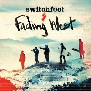 When We Come Alive - Switchfoot