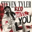 Red, White & You - Steven Tyler