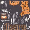 Love Me Two Times - The Doors