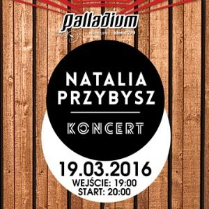 Natalia Przybysz - Koncert