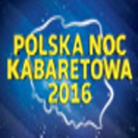Polska Noc Kabaretowa Rzeszów, Hala Podpromie - Rzeszów , Rzeszów
