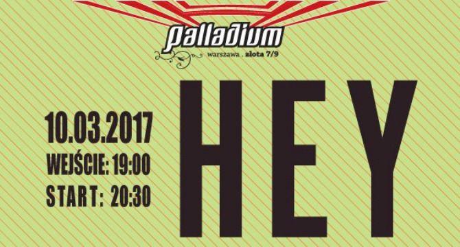 HEY w Palladium - zaproszenia w @ktywacji!