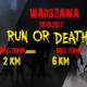 Run or Death, SPORT WARSZAWA, Akademia Wychowania Fizycznego (AWF) w Warszawie, Warszawa