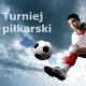 Turniej Piłkarski, SPORT, TORUŃ, Toruń, Toruń