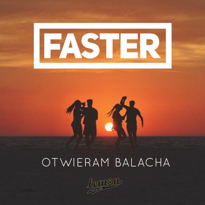 Faster z wakacyjnym hitem