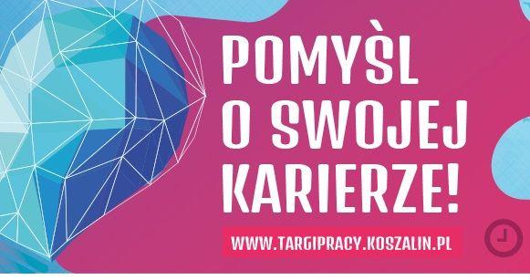 Targi Pracy 21 marca w Koszalinie
