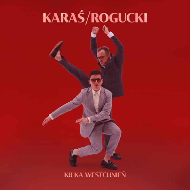 Ostatni bastion romantyzmu duetu Karaś/Rogucki powstawał w 2019 roku