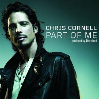 Part Of Me - Chris Cornell