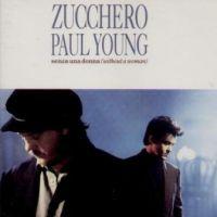 Senza Una Donna - Zucchero, Paul Young