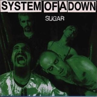 Sugar - System of a Down