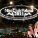 Wybory Miss Club Poland 2011 w Modernie, Club Moderna w Dębicy , Dębica