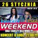 Zespół Weekend, KONCERT ARENA BIERZWNICA, Arena Bierzwnica, Bierzwnica
