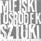 Miejski Ośrodek Sztuki, ul. Pomorska  73, Gorzów Wielkopolski