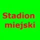 Iłża Stadion Miejski, ul. Podzamcze 47, Iłża