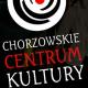 Chorzowskie Centrum Kultury, ul. Sienkiewicza 3, Chorzów