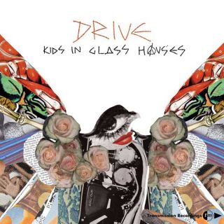 Drive - Kids In Glass Houses
