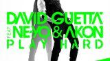 Play Hard - Akon, Ne-Yo, David Guetta
