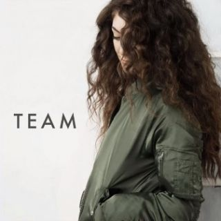 Team - Lorde