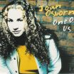 One Of Us - Joan Osborne