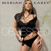 Obsessed - Mariah Carey