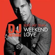 Weekend Love - Jay Sean, DJ Antoine