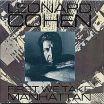 First We Take Manhattan - Leonard Cohen