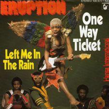 One Way Ticket - Eruption