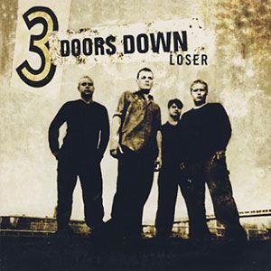 Loser - 3 Doors Down