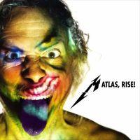 Atlas, Rise! - Metallica