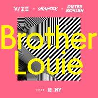 Brother Louie - Vize, Imanbek, Dieter Bohlen, Leony