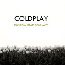 Hunting High And Low - Coldplay
