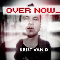 Over Now - Krist Van D