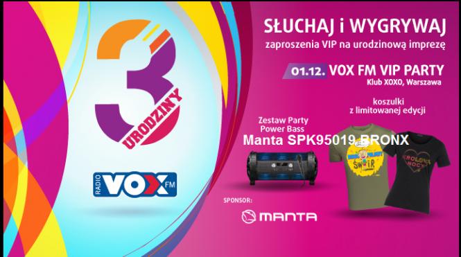 Nadchodzą III urodziny VOX FM!