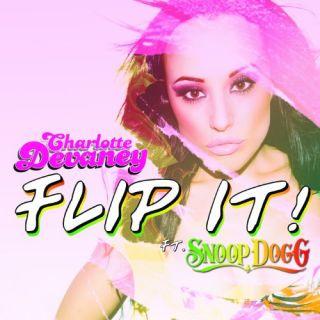 Flip It (The Edit) - Snoop Dogg, Charlotte Devaney