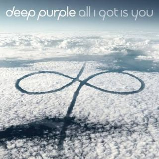 All I Got Is You - Deep Purple