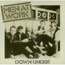 Down Under - Men at Work