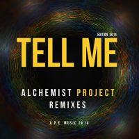 Tell Me - Alchemist Project