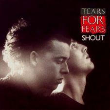 Shout - Tears for Fears