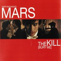 The Kill - Thirty Seconds To Mars