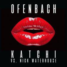 Katchi - Ofenbach, Nick Waterhouse