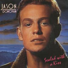 Sealed With a Kiss - Jason Donovan