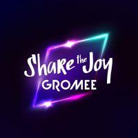 Share The Joy - Gromee