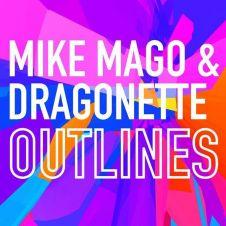 Outlines - Dragonette, Mike Mago