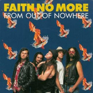 From Out Of Nowhere - Faith No More