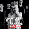 Alay - Video