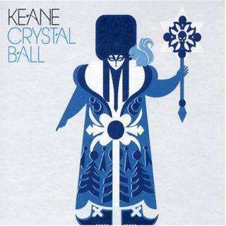 Crystal Ball - Keane