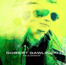 Kalejdoskop Bardo - Robert Gawliński