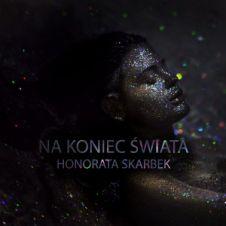Na Koniec Świata - Honorata Skarbek