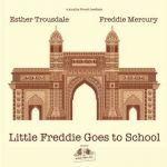 Freddie Mercury w nowym singlu? Sprawdź Little Freddie Goes to School!